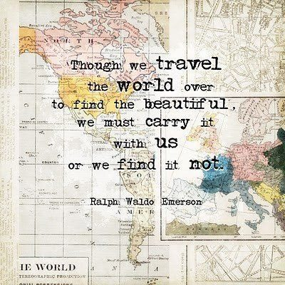 Travel quote though we travel the world over